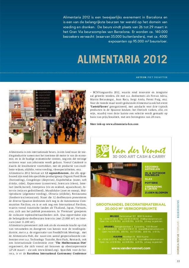 Alimentaria 2012 is een tweejaarlijks evenement in Barcelona en                                             is een van de ...