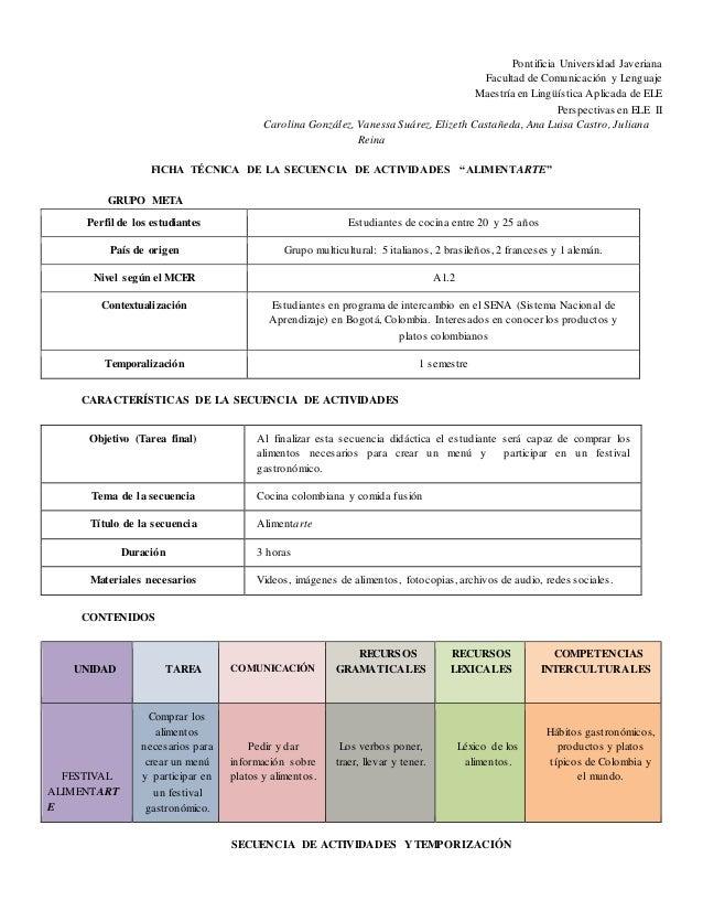 Pontificia Universidad Javeriana  Facultad de Comunicación y Lenguaje  Maestría en Lingüística Aplicada de ELE  Perspectiv...