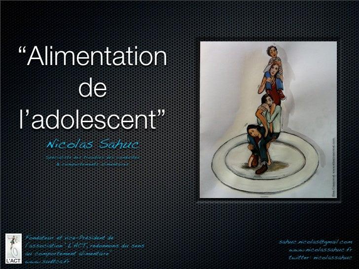 """""""Alimentation      del'adolescent""""      Nicolas Sahuc                                                                Elisa..."""