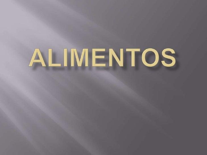 ALIMENTOS<br />