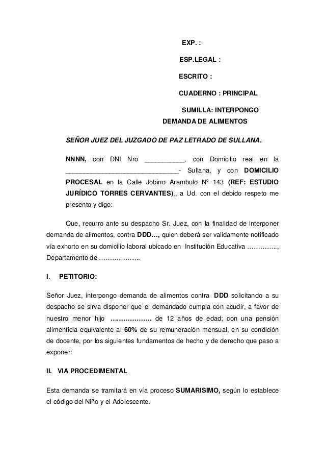 EXP. : ESP.LEGAL : ESCRITO : CUADERNO : PRINCIPAL SUMILLA: INTERPONGO DEMANDA DE ALIMENTOS SEÑOR JUEZ DEL JUZGADO DE PAZ L...