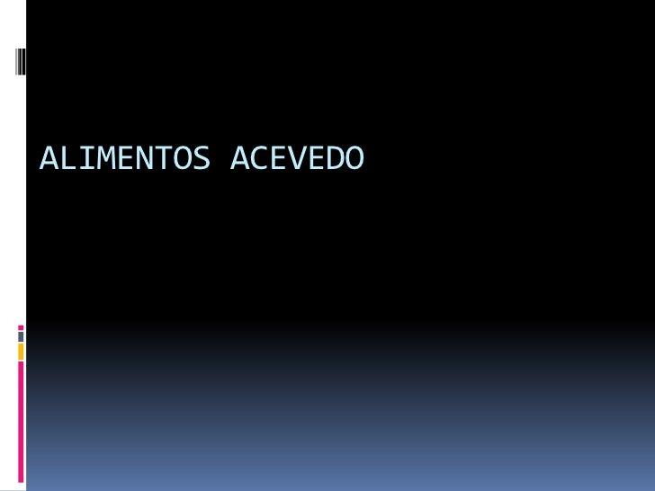 ALIMENTOS ACEVEDO