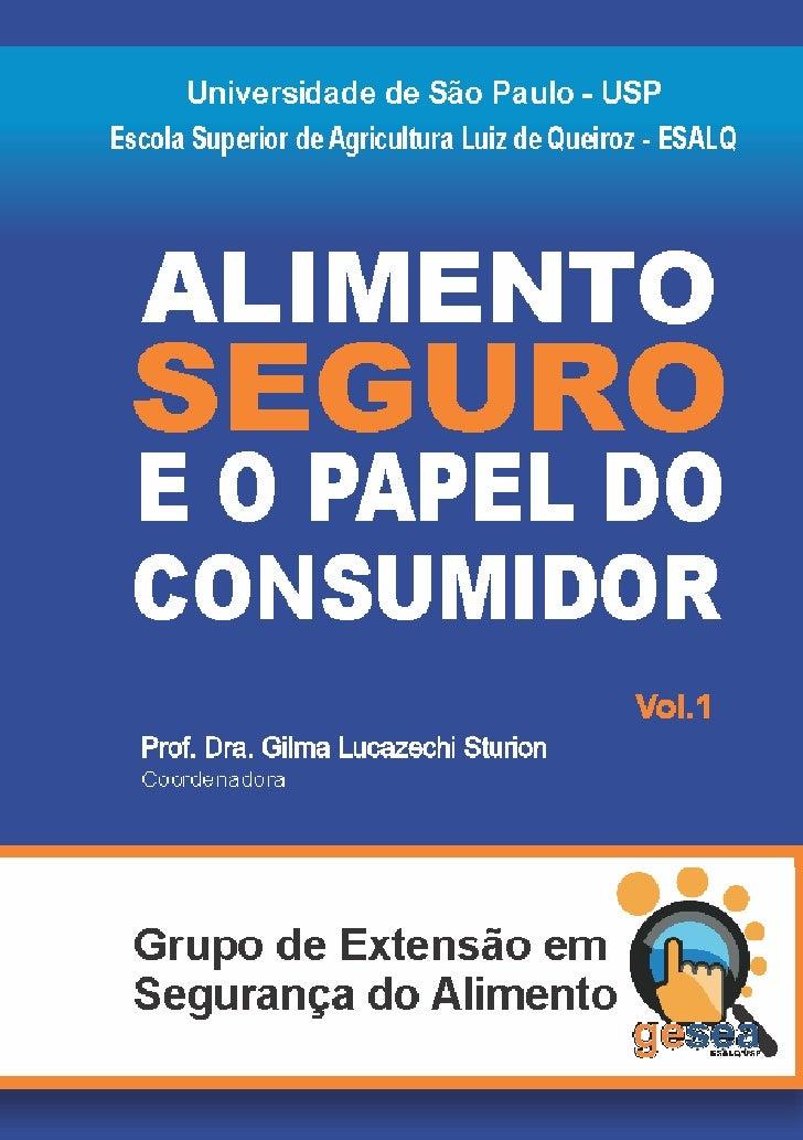 """Universidade de São Paulo Escola Superior de Agricultura """"Luiz de Queiroz""""Grupo de Extensão em Segurança dos Alimentos (GE..."""