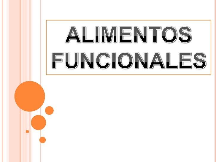 Alimentos funcionales final - Alimentos adelgazantes naturales ...