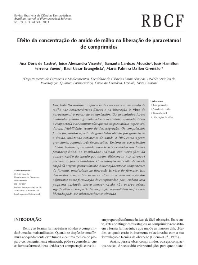 Revista Brasileira de Ciências FarmacêuticasBrazilian Journal of Pharmaceutical Sciencesvol. 39, n. 3, jul./set., 2003   E...