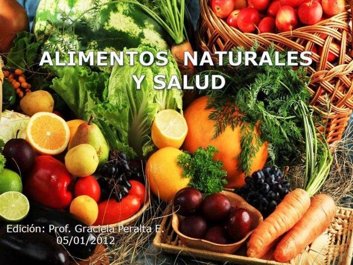 Alimentos naturales y salud - Alimentos adelgazantes naturales ...