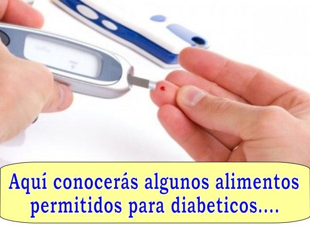 Alimentos prohibidos para diabeticos - Alimentos diabetes permitidos ...