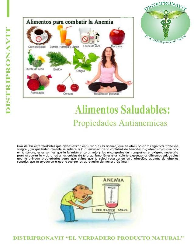 """DISTRIPRONAVIT """"EL VERDADERO PRODUCTO NATURAL"""" DISTRIPRONAVIT Alimentos Saludables: Propiedades Antianemicas Una de las en..."""