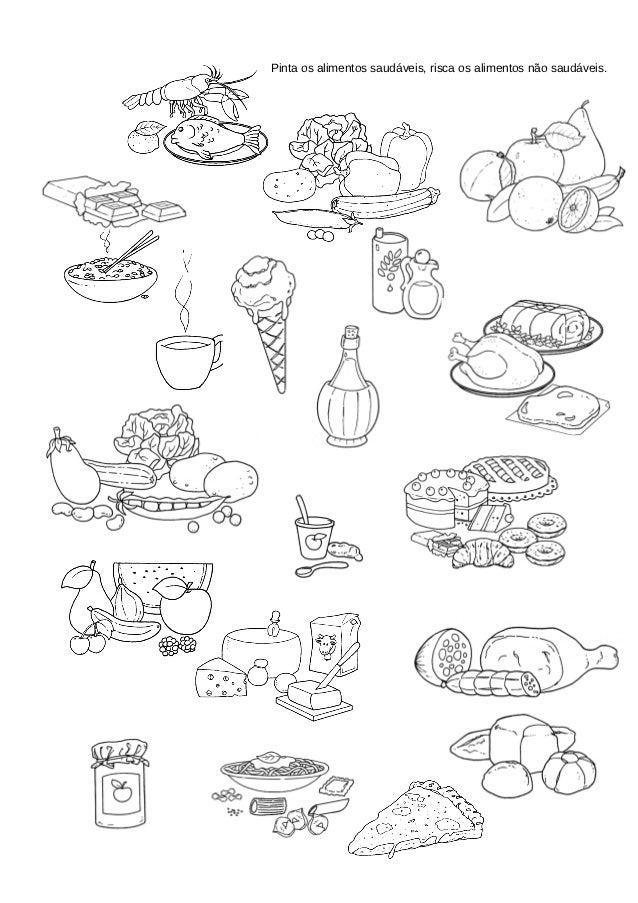 Pinta os alimentos saudáveis, risca os alimentos não saudáveis.