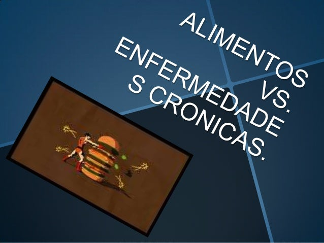 Alimentos vs enf.cronic.