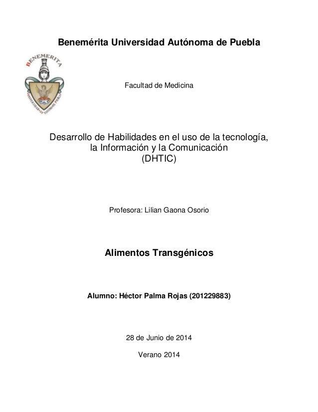 Benemérita Universidad Autónoma de Puebla Facultad de Medicina Desarrollo de Habilidades en el uso de la tecnología, la In...