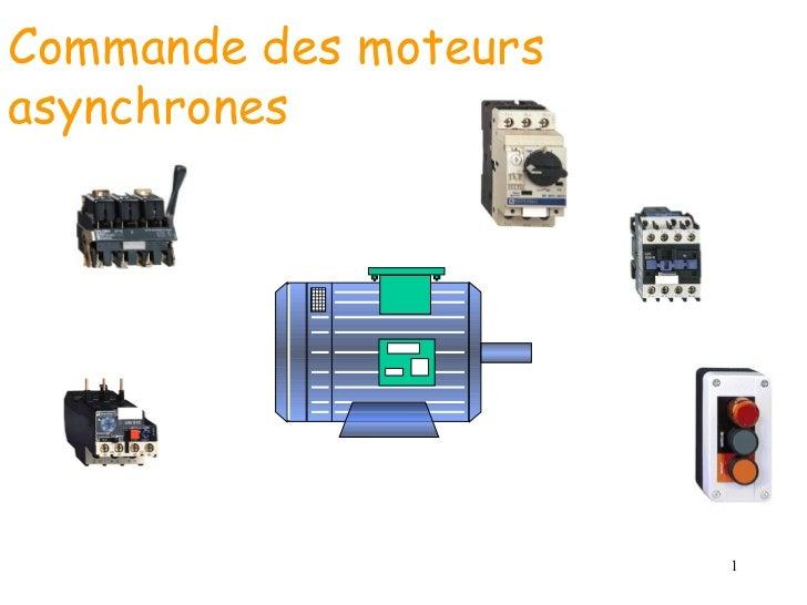 Commande des moteursasynchrones                       1