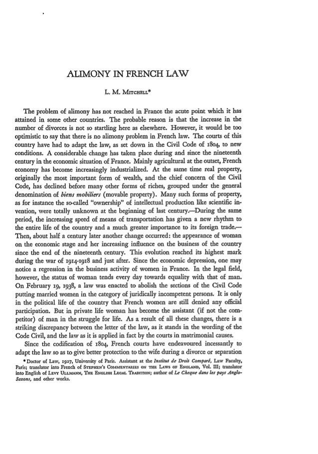 ALIMONY IN FRENCH LAW                                         L. M. MITCHELL*    The problem of alimony has not reached in...