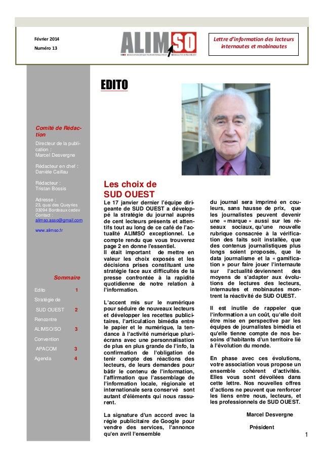 Lettre d'information des lecteurs internautes et mobinautes  Février 2014 Numéro 13  EDITO  Comité de Rédaction Directeur ...