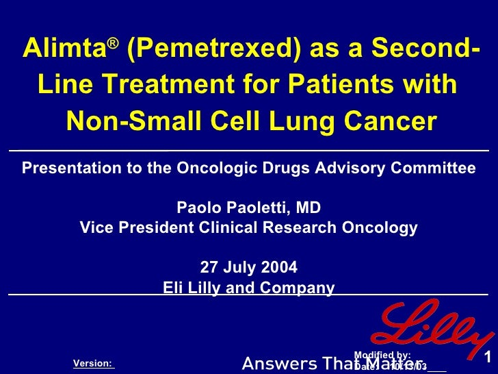 Alimta ®  (Pemetrexed) as a Second-Line Treatment for Patients with  Non-Small Cell Lung Cancer Presentation to the Oncolo...