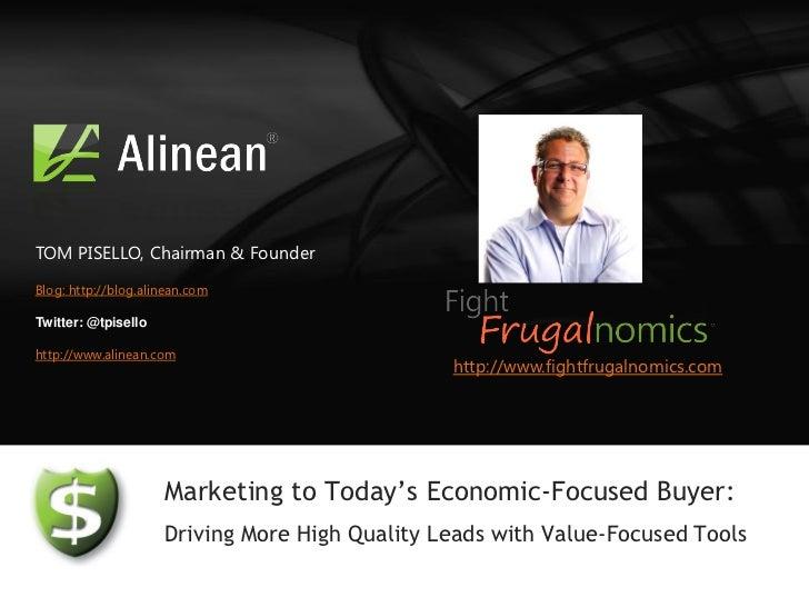 TOM PISELLO, Chairman & FounderBlog: http://blog.alinean.comTwitter: @tpisellohttp://www.alinean.com                      ...