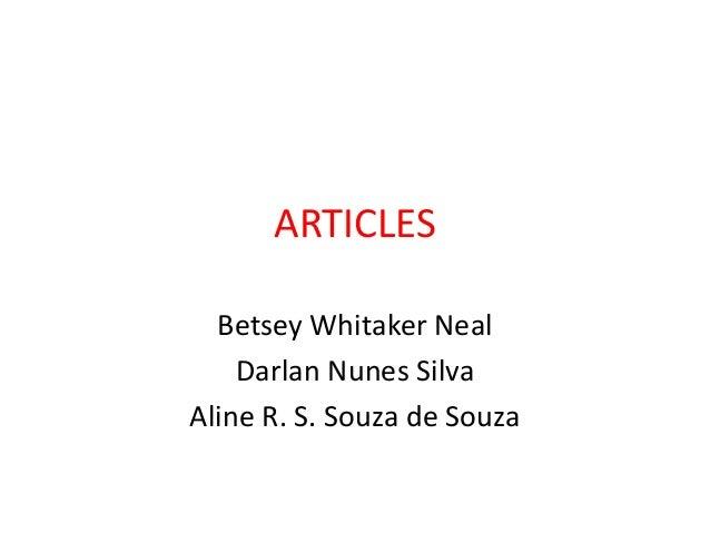 ARTICLES  Betsey Whitaker Neal    Darlan Nunes SilvaAline R. S. Souza de Souza