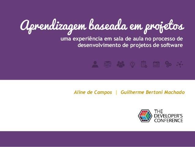 Aprendizagem baseada em projetos uma experiência em sala de aula no processo de desenvolvimento de projetos de software Al...