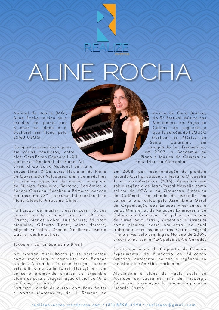 eventos            ALINE ROCHA N a t ural de Itabira (MG),                                                         Música ...