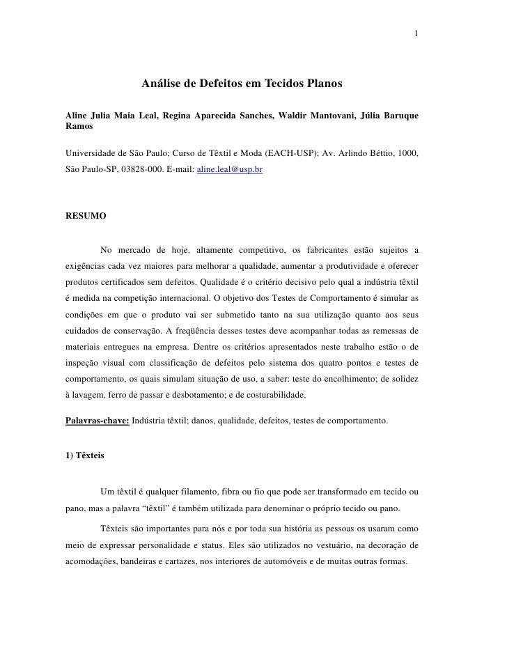 1                         Análise de Defeitos em Tecidos Planos  Aline Julia Maia Leal, Regina Aparecida Sanches, Waldir M...