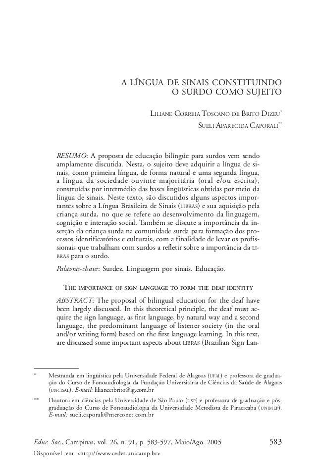 Liliane Correia Toscano de Brito Dizeu & Sueli Aparecida Caporali                                 A LÍNGUA DE SINAIS CONST...