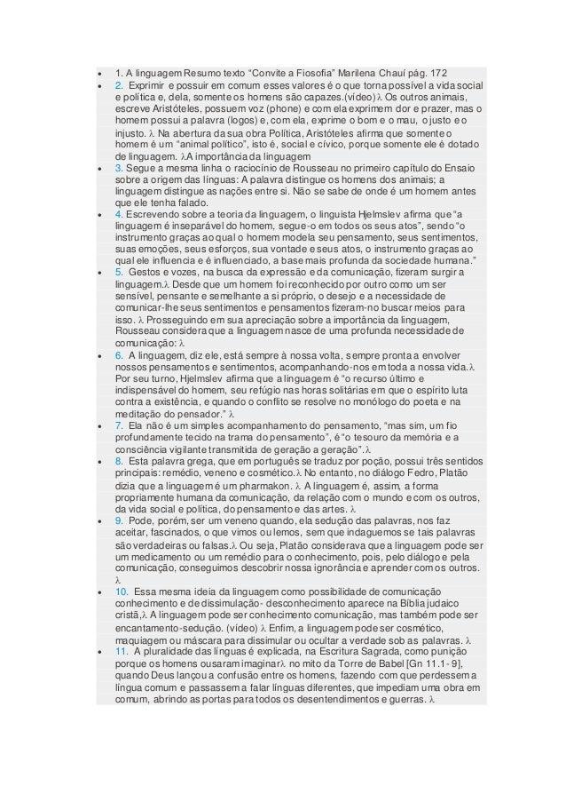 """ 1. A linguagem Resumo texto """"Convite a Fiosofia"""" Marilena Chauí pág. 172  2. Exprimir e possuir em comum esses valores ..."""