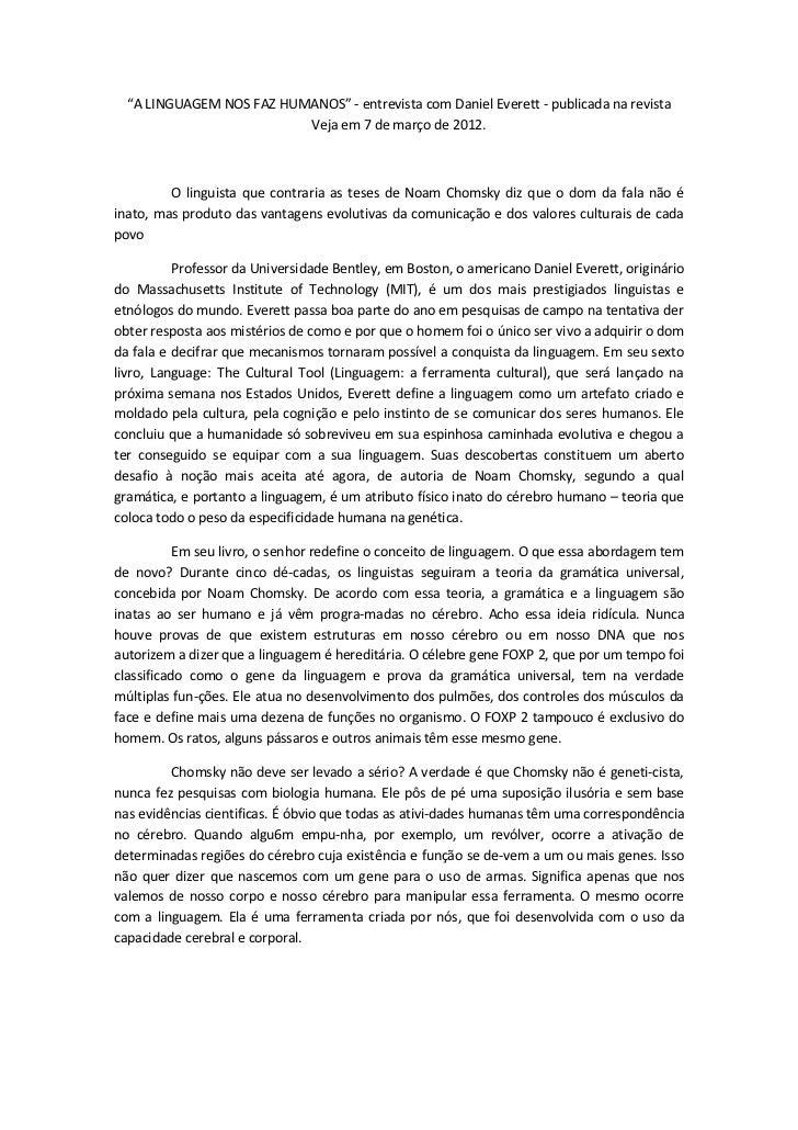 """""""A LINGUAGEM NOS FAZ HUMANOS"""" - entrevista com Daniel Everett - publicada na revista                          Veja em 7 de..."""