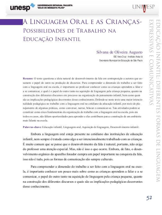 EDUCAÇÃOINFANTIL:DIFERENTESFORMASDELINGUAGEM EXPRESSIVASECOMUNICATIVAS 5252 A Linguagem Oral e as Crianças- Possibilidades...
