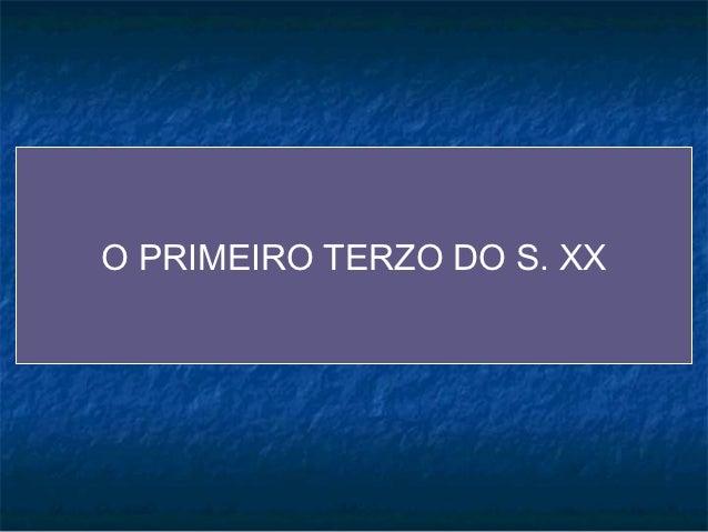 A LINGUA NO PRIMEIRO TERZO DO S. XX