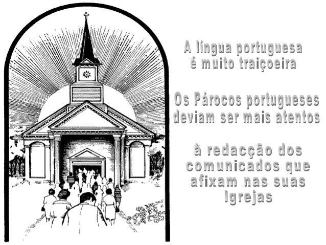"""Os textos que lerão de seguida, são transcrições de """"Avisos à Comunidade"""" afixados em átrios de várias Igrejas Paroquiais ..."""