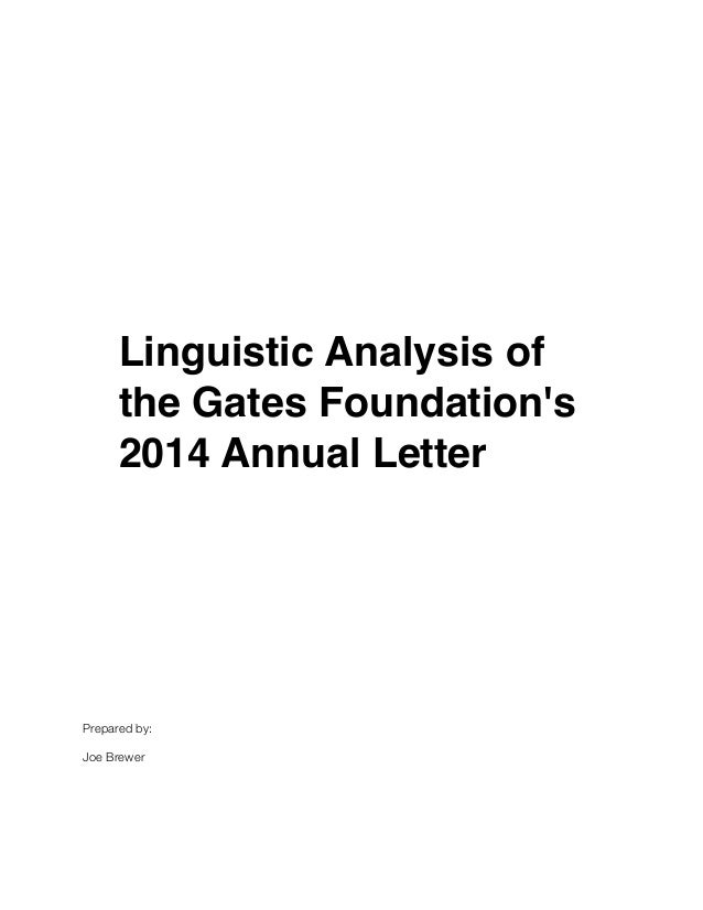 Lin  An Impoverished  View of Poverty  Linguistic Analysis of  the Gates Foundation's  2014 Annual Letter  Linguistic Anal...
