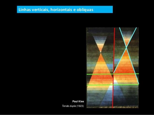 Paul Klee Tenda dupla (1923) Linhas verticais, horizontais e oblíquas