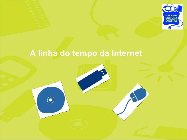 A linha do tempo da Internet