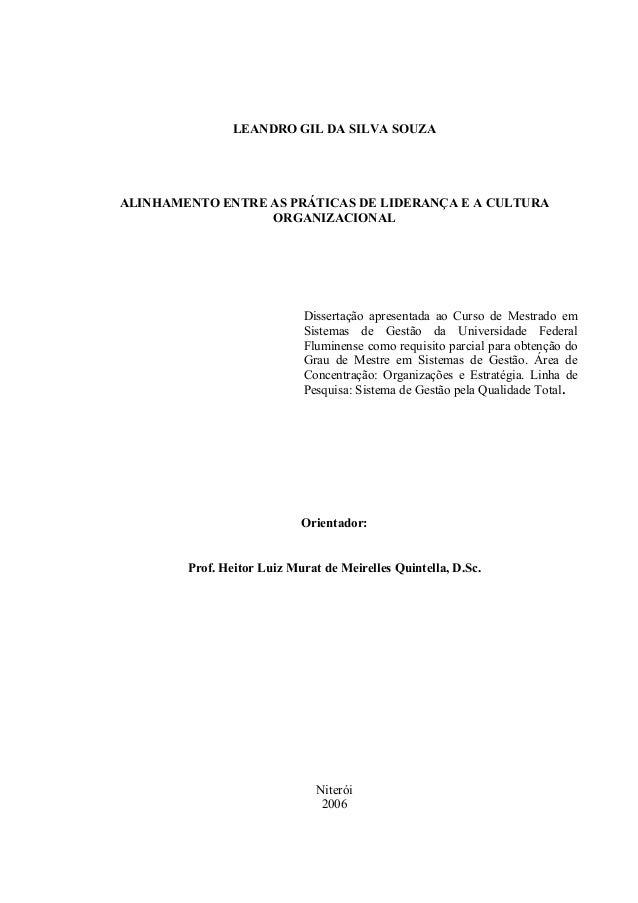 LEANDRO GIL DA SILVA SOUZA ALINHAMENTO ENTRE AS PRÁTICAS DE LIDERANÇA E A CULTURA ORGANIZACIONAL Dissertação apresentada a...