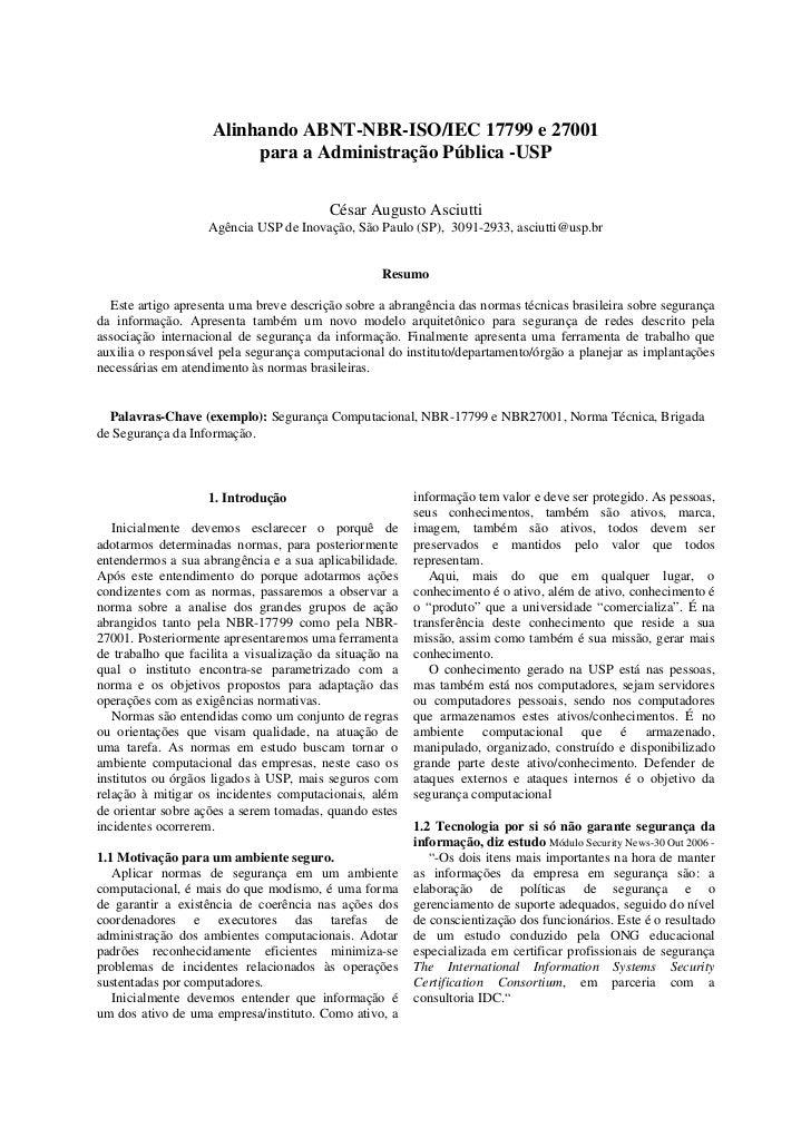 Alinhando ABNT-NBR-ISO/IEC 17799 e 27001                         para a Administração Pública -USP                        ...