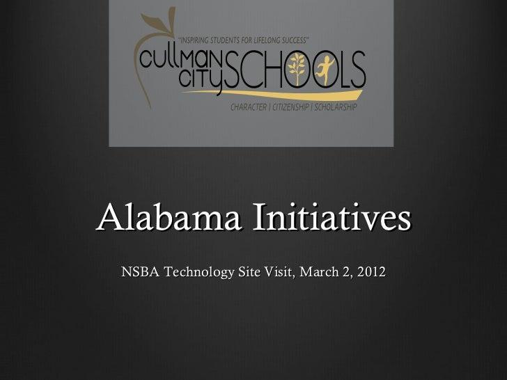Alabama Initiatives NSBA Technology Site Visit, March 2, 2012
