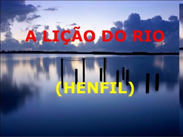 A LIÇÃO DO RIO (HENFIL)