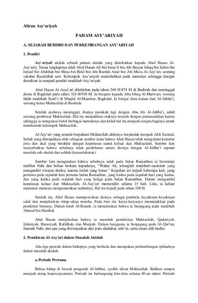 Aliran Asy'ariyah  PAHAM ASY'ARIYAH A. SEJARAH BERDIRI DAN PERKEMBANGAN ASY'ARIYAH 1. Pendiri Asy`ariyah adalah sebuah pah...
