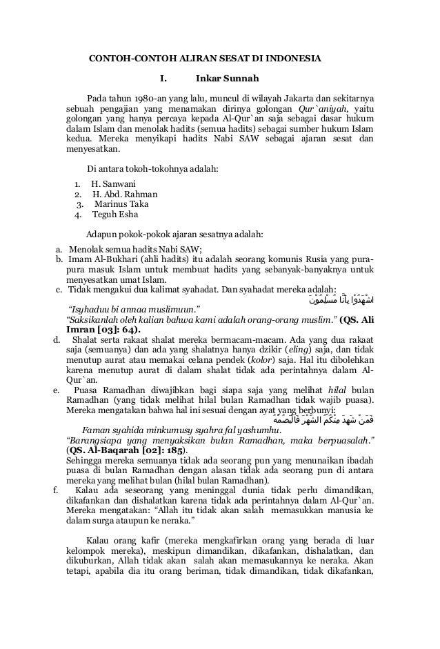 CONTOH-CONTOH ALIRAN SESAT DI INDONESIA                               I.        Inkar Sunnah        Pada tahun 1980-an yan...