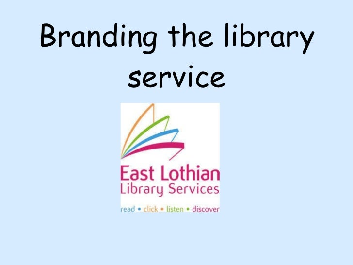 Branding the library service