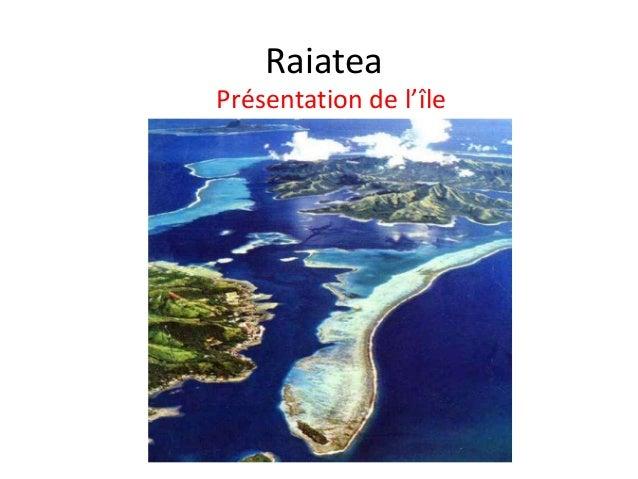 RaiateaPrésentation de l'île