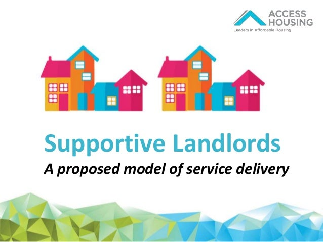Supportive Landlords A proposed model of service delivery