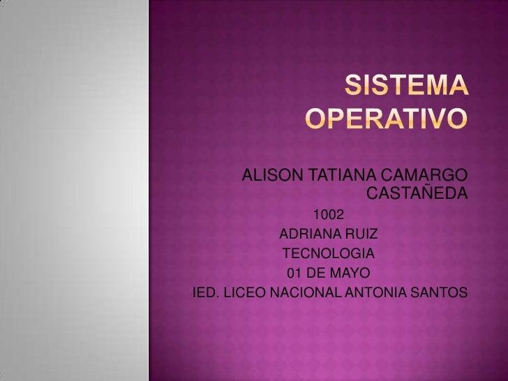 ALISON TATIANA CAMARGO                   CASTAÑEDA                 1002            ADRIANA RUIZ            TECNOLOGIA     ...