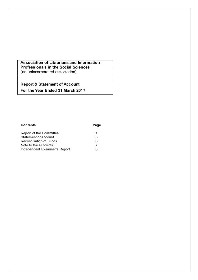 Association of Librarians and Information Professionals in the Social Sciences (an unincorporated association) Report & St...