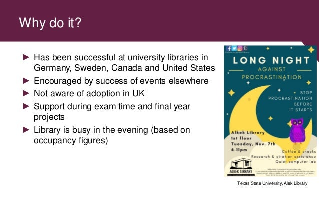 Why do it? ► Has been successful at university libraries in Germany, Sweden, Canada and United States ► Encouraged by succ...