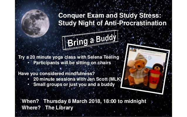 Conquer Exam and Study Stress: Study Night of Anti-Procrastination Try a 20 minute yoga class with Selena Teeling • Partic...