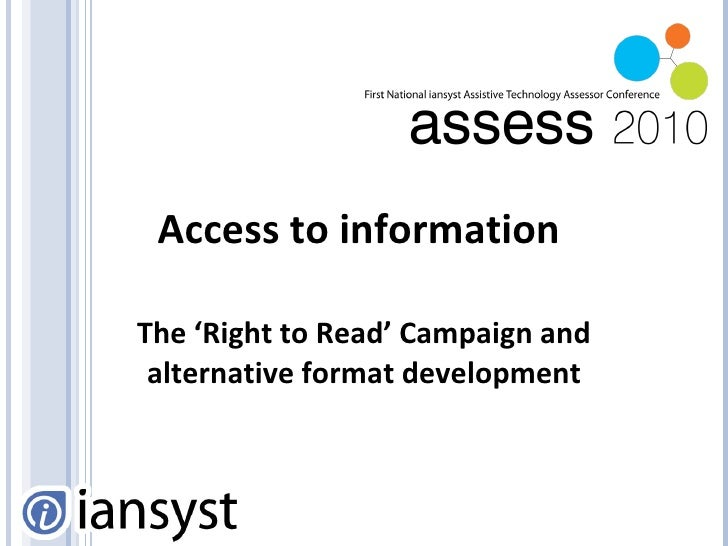 Access to information  The 'Right to Read' Campaign and alternative format development