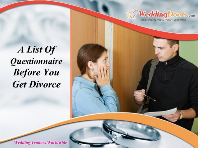 A List Of Questionnaire Before You Get Divorce
