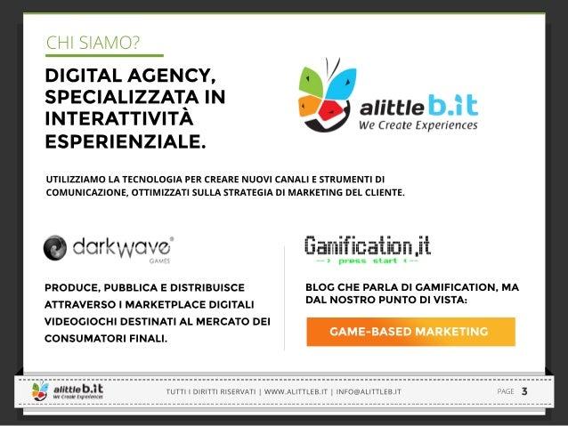 SKILLATO | www.skillato.com | Tutti i diritti riservati   Pagina 4 Gamification vs  Game-Based Marketing Per una questione ...