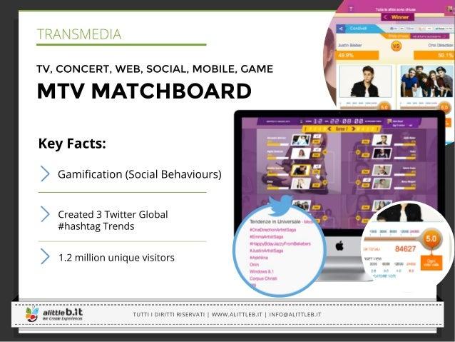 SKILLATO | www.skillato.com | Tutti i diritti riservati   Pagina 6 Cosa rende MTV Matchboard Engaging / Un servizio intere...